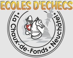 écoles d'échecs Neuchâtel La Chaux-de-Fonds